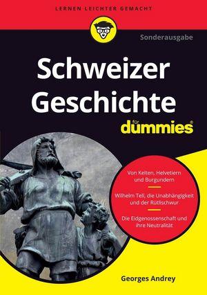 Schweizer Geschichte für Dummies, 2. Auflage