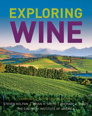 Exploring Wine: The Culinary Institute of America