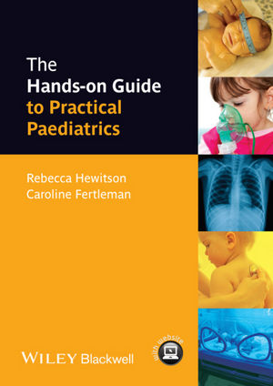 The Hands-on Guide to Practical Paediatrics (EHEP003075) cover image