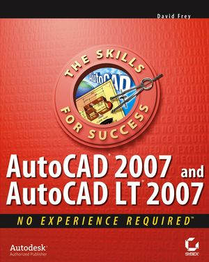 AutoCAD 2007 and AutoCAD LT 2007: No Experience Required (0470008776) cover image