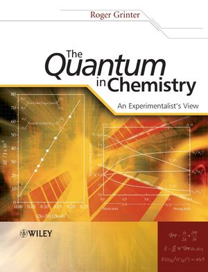The Quantum in Chemistry: An Experimentalist