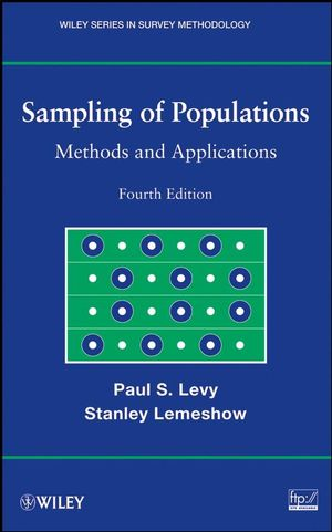 Sampling of Populations: Methods and Applications, 4th Edition (0470040076) cover image
