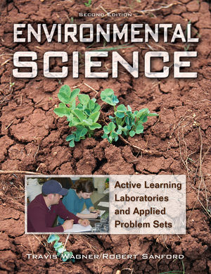 Environmental Science: Active Learning Laboratories and Applied Problem Sets, 2nd Edition
