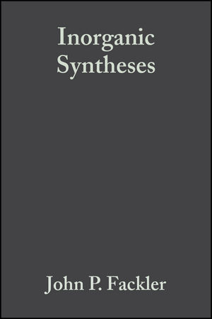 Inorganic Syntheses, Volume 21