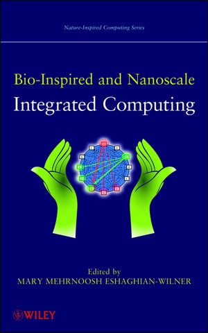Bio-Inspired and Nanoscale Integrated Computing  (0470429976) cover image