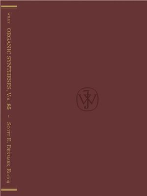 Organic Syntheses, Volume 85