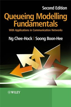 Queueing Modelling Fundamentals: With Applications in Communication Networks , 2nd Edition (0470519576) cover image