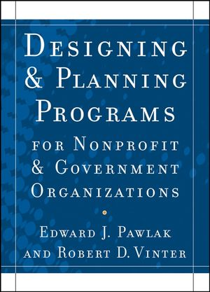 Designing and Planning Programs for <span class='search-highlight'>Nonprofit</span> and Government <span class='search-highlight'>Organizations</span>