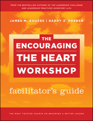 The Encouraging the Heart Workshop Facilitator's Guide Set