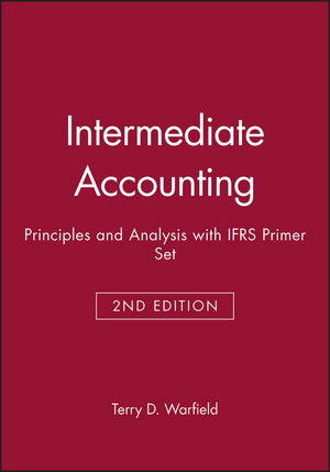 Intermediate Accounting: Principles and Analysis, 2e with IFRS Primer Set
