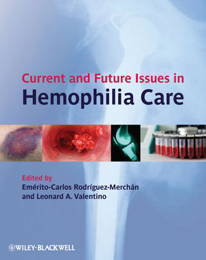 Current and Future Issues in Hemophilia Care