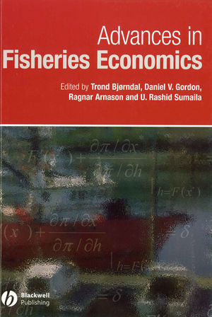 Advances in Fisheries Economics: Festschrift in Honour of Professor Gordon R. Munro (0470751576) cover image