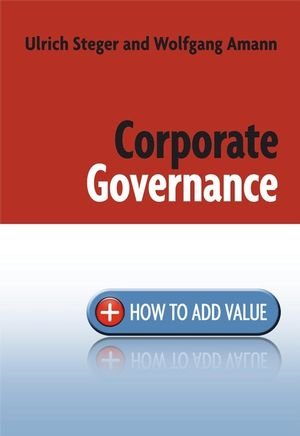 Corporate Governance: How to Add Value