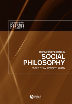 Contemporary Debates in Social Philosophy (0470766476) cover image