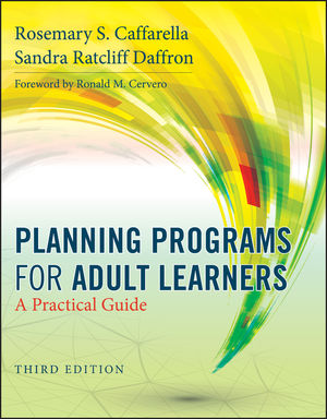 Planning Programs for Adult Learners: A Practical Guide, 3rd Edition