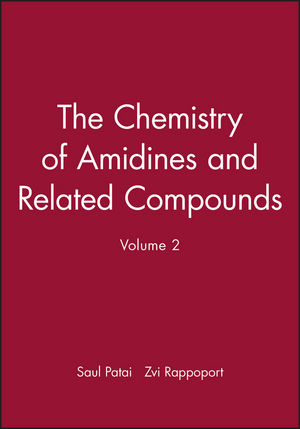 The Chemistry of Amidines and Related Compounds