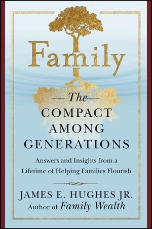Family: The Compact Among Generations (0470884576) cover image