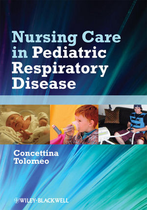 Nursing Care in Pediatric Respiratory Disease (0470962976) cover image