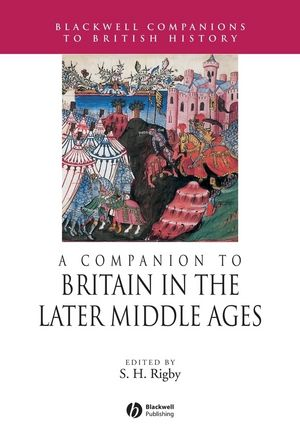 A Companion to Britain in the Later Middle Ages (0470998776) cover image