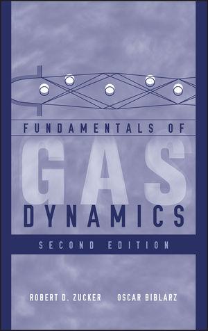 Fundamentals of Gas Dynamics, 2nd Edition