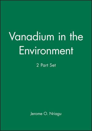 Vanadium in the Environment, 2 Part Set