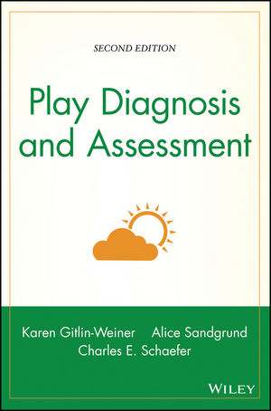 Play Diagnosis and Assessment, 2nd Edition (0471254576) cover image