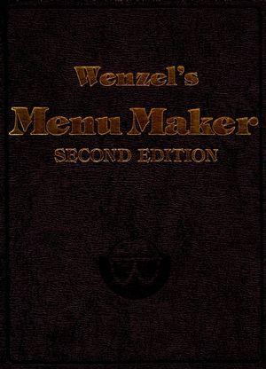 Wenzel's Menu Maker, 2nd Edition