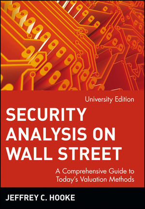Security Analysis on Wall Street: A Comprehensive Guide to Today