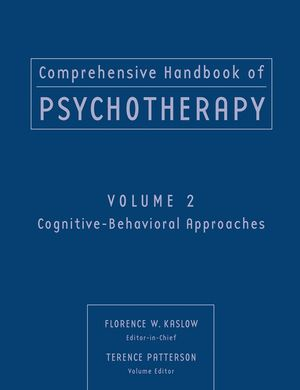 Comprehensive Handbook of Psychotherapy, Volume 2, Cognitive-Behavioral Approaches