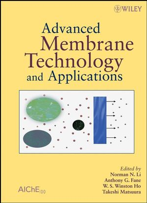 Advanced Membrane Technology and Applications (0471731676) cover image