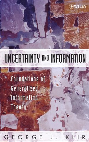 Uncertainty and Information: Foundations of Generalized Information Theory (0471748676) cover image