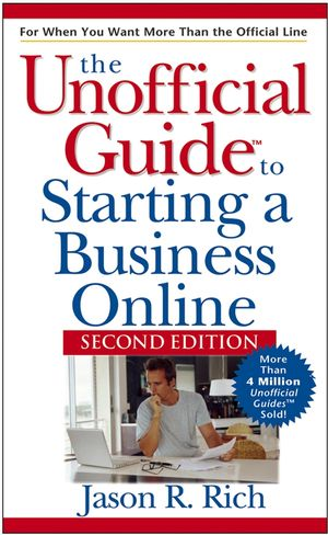 Unofficial Guide to Starting a Business Online, 2nd Edition (0471792276) cover image
