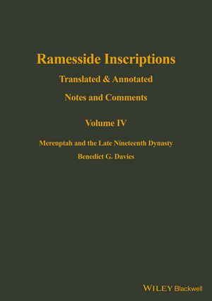 Ramesside Inscriptions, Volume IV, Merenptah and the Late Nineteenth Dynasty: Translated and Annotated, Notes and Comments (0631184376) cover image