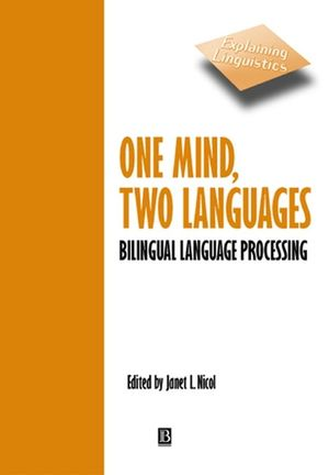 One Mind, Two Languages: Bilingual Language Processing (0631220976) cover image