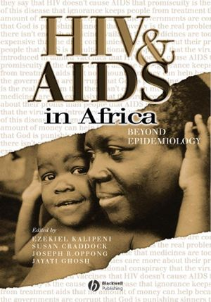 HIV and AIDS in Africa: Beyond Epidemiology (0631223576) cover image