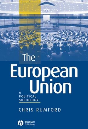 The European Union: A Political Sociology