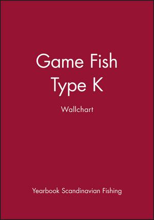 Game Fish: Type K Wallchart