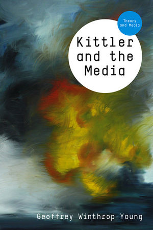 Kittler and the Media (0745636276) cover image