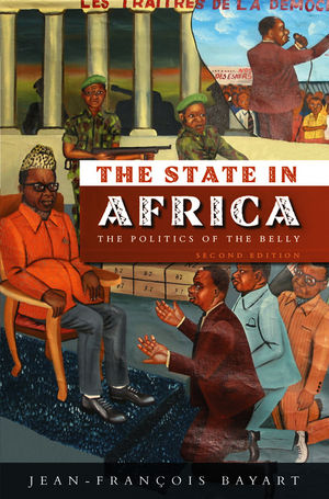The State in Africa: The Politics of the Belly, 2nd Edition (0745644376) cover image
