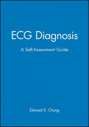 ECG Diagnosis: A Self-Assessment Guide