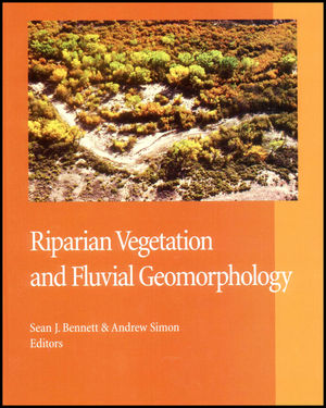 Riparian Vegetation and Fluvial Geomorphology
