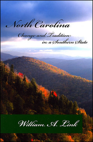 North Carolina: Change and Tradition in a Southern State (0882952676) cover image