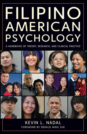 Filipino American Psychology: A Handbook of Theory, Research, and Clinical Practice (1118019776) cover image
