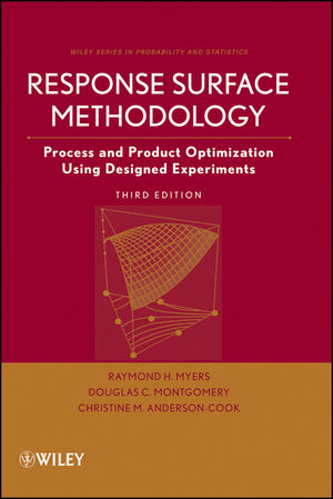 Response Surface Methodology: Process and Product Optimization Using Designed Experiments, 3rd Edition (1118210476) cover image