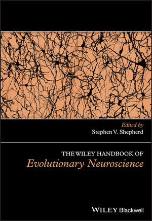 The Wiley Handbook of Evolutionary Neuroscience (1118316576) cover image