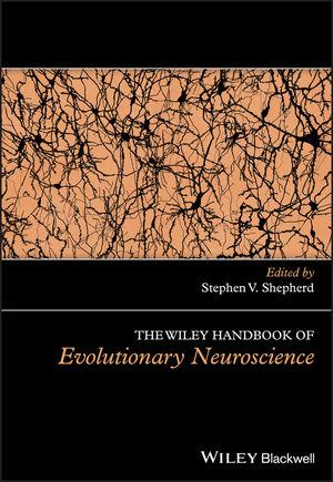 The Wiley Handbook of Evolutionary Neuroscience (1118316576) cover image