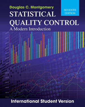 Statistical Quality Control: A Modern Introduction, 7th Edition International Student Version (1118322576) cover image