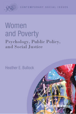 Women and Poverty: Psychology, Public Policy, and Social Justice (1118378776) cover image