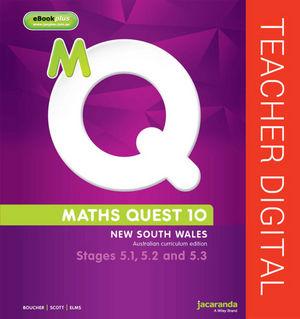 Maths Quest 10 For Nsw 5.1/5.2/5.3 Pathway Australian Curriculum Teacher Edition eGuidePLUS (Online Purchase)