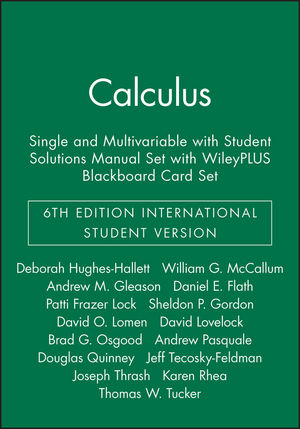 Calculus: Single and Multivariable, 6e International Student Version with WileyPLUS Blackboard Card Set